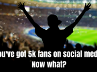 You've got 5k fans on social media. now what_