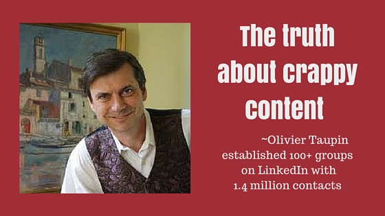 Olivier Taupin on crappy content
